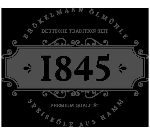 1845 Logo Deutsche Tradition Premium Qualität Speiseöle aus Hamm Brökelmann Olmühle